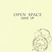 Open Space - Wake Up